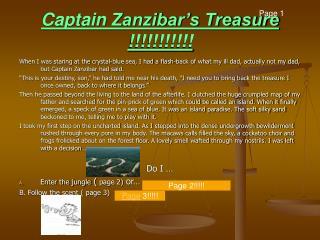 Captain Zanzibar�s Treasure !!!!!!!!!!!