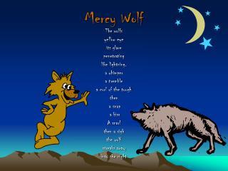 Mercy Wolf