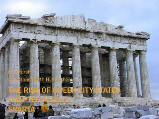 The Rise of Greek City-States Chapter 5 Sec.2  Sparta