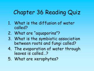 Chapter 36 Reading Quiz