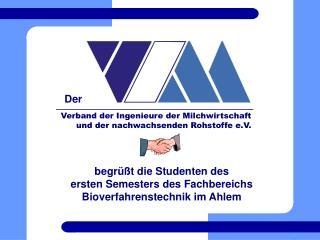 Verband der Ingenieure der Milchwirtschaft  und der nachwachsenden Rohstoffe e.V.