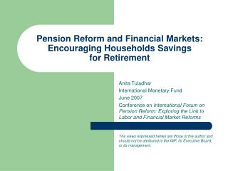 Pension Reform and Financial Markets: Encouraging Households Savings  for Retirement