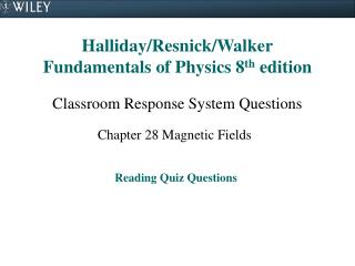 Halliday/Resnick/Walker Fundamentals of Physics 8 th  edition