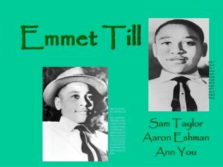 Emmet Till