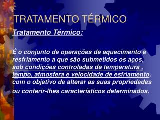 TRATAMENTO TÉRMICO