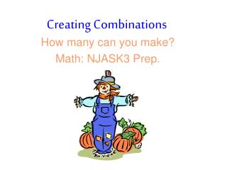 Creating Combinations