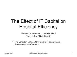 The Effect of IT Capital on Hospital Efficiency