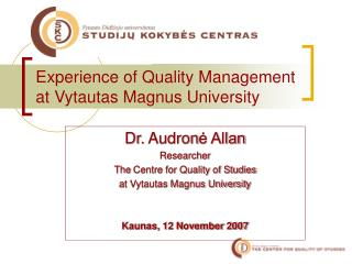 Experience of Quality Management at Vytautas Magnus University