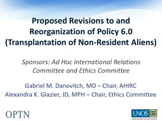 Proposed Revisions to and Reorganization of Policy 6.0 (Transplantation of Non-Resident Aliens)