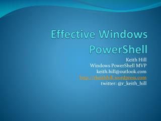 Effective Windows PowerShell
