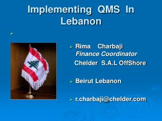 Implementing  QMS   In Lebanon