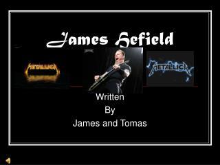 James Hefield