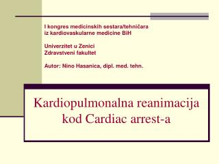 Kardiopulmonalna reanimacija kod Cardiac arrest-a