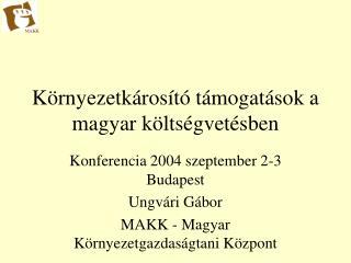 Környezetkárosító támogatások a magyar költségvetésben