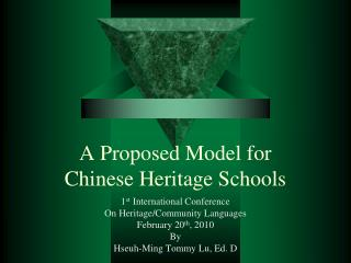 A Proposed Model for Chinese Heritage Schools