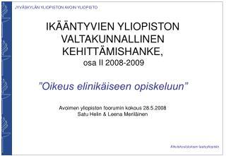 IKÄÄNTYVIEN YLIOPISTON KEHITTÄMISHANKE  II-VAIHE