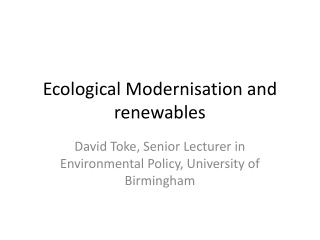 Ecological Modernisation and renewables
