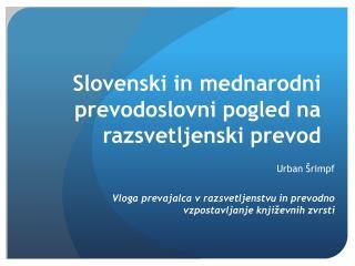 Slovenski in mednarodni prevodoslovni pogled na razsvetljenski prevod