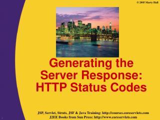 Generating the Server Response: HTTP Status Codes