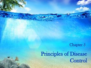 Principles of Disease Control