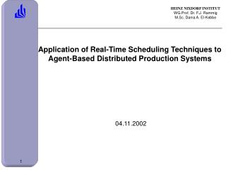 Application of Real-Time Scheduling Techniques to Agent-Based Distributed Production Systems