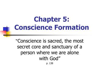 Chapter 5: Conscience Formation