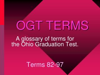 OGT TERMS