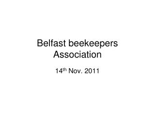Belfast beekeepers Association