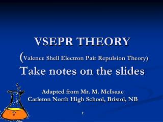 VSEPR THEORY  ( Valence Shell Electron Pair Repulsion Theory) Take notes on the slides