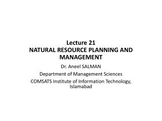 Lecture  21 NATURAL RESOURCE PLANNING AND MANAGEMENT