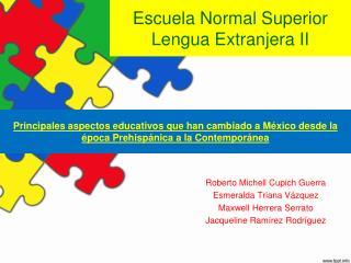 Escuela Normal Superior Lengua Extranjera II