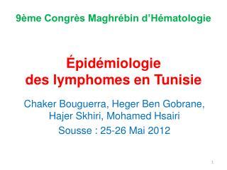 Épidémiologie  des lymphomes en Tunisie