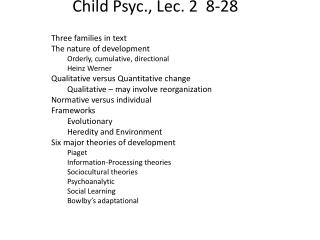 Child  Psyc .,  Lec . 2  8- 28