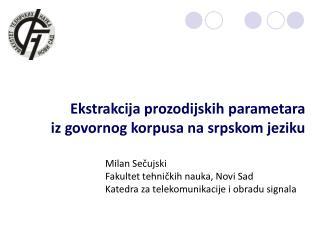 Ekstrakcija prozodijskih parametara  iz govornog korpusa na srpskom jeziku