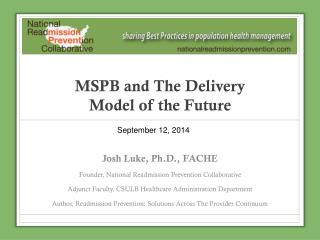 MSPB and The Delivery  Model of the Future