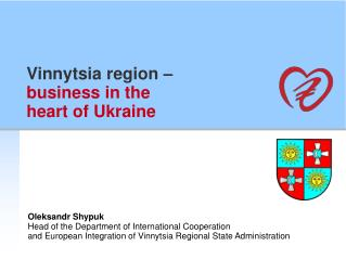 Vinnytsia region  � business in the heart of Ukraine