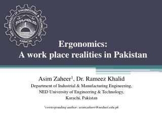 Ergonomics:  A work place realities in Pakistan