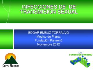INFECCIONES DE  DE TRANSMISION SEXUAL