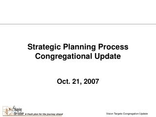 Strategic Planning Process Congregational Update