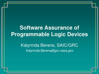 Software Assurance of Programmable Logic Devices