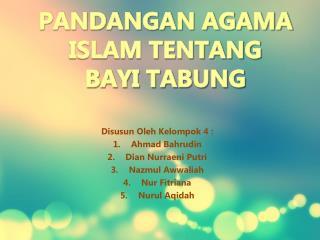 PANDANGAN AGAMA ISLAM TENTANG BAYI TABUNG