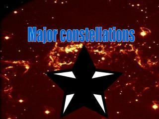Major constellations