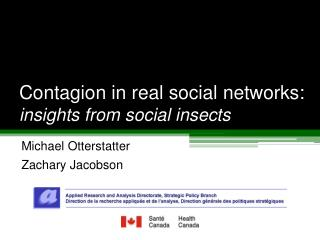 Contagion in real social networks: insights from social insects