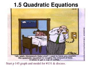 1.5 Quadratic Equations