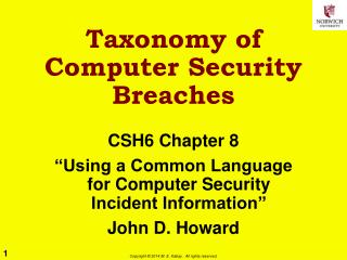 Taxonomy of Computer Security Breaches