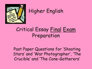 Higher English Critical Essay  Final Exam  Preparation