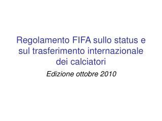 Regolamento FIFA sullo status e sul trasferimento internazionale dei calciatori