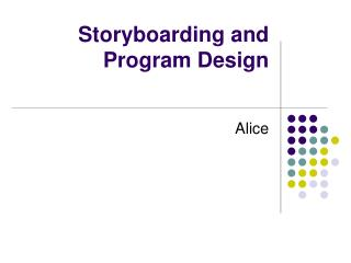 Storyboarding and Program Design