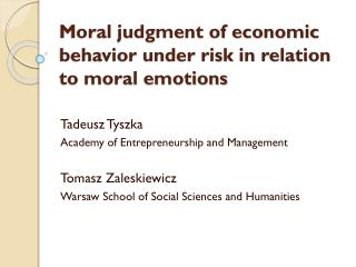 Moral judgment of economic behavior under risk in relation to moral emotions