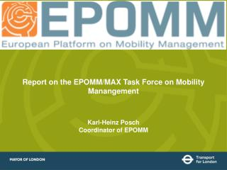 Report on the EPOMM/MAX Task Force on Mobility Manangement